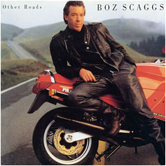 Other Roads / Boz Scaggs
