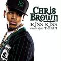 Chris Brown 「Kiss Kiss feat. T-Pain」