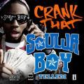 Soulja Boy Tell 'Em 「Crunk That (Soujla Boy)」