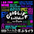 Kanye West 「Good Life feat. T-Pain」