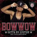 Bow Wow 「Outta My System feat. T-Pain」