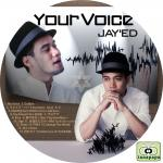 JAY'ED ~ Your Voice ~