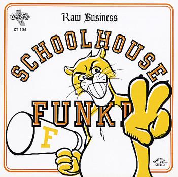「SCHOOLHOUSE FUNK II」
