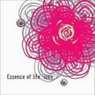 VARIOUS ARTISTS「ESSENCE OF LIFE LOVE」