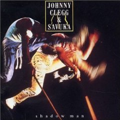 JOHNNY CLEGG  SAVUKA「SHADOW MAN」