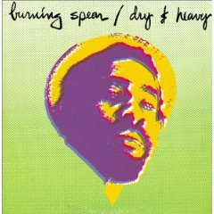 BURNING SPEAR「DRY  HEAVY + MAN IN THE HILLS」