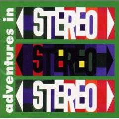 ADVENTURES IN STEREO「ADVENTURES IN STEREO」