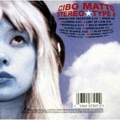 CIBO MATTO「STEREO TYPE A」