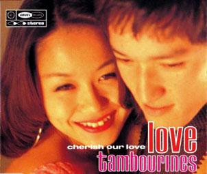 LOVE TAMBOURINES「CHERISH OUR LOVE」