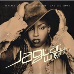 JAGUAR WRIGHT「DENIALS, DELUSIONS AND DECISIONS」