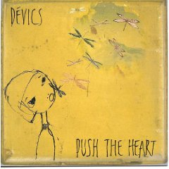 DEVICS「PUSH THE HEART」