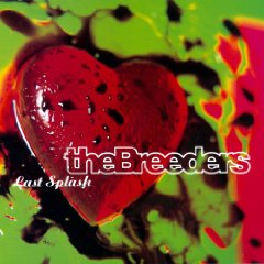 THE BREEDERS「LAST SPLASH」jpg