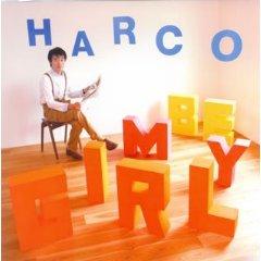 HARCO「BE MY GIRL ~君のデイリーニュース~」