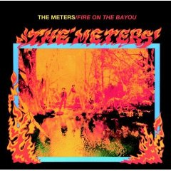 THE METERS「FIRE ON THE BAYOU」