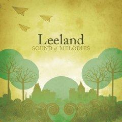 LEELAND「SOUND OF MELODIES」