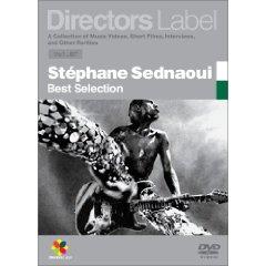 「DIRECTORS LABEL」STEPHANE SEDNAOUI