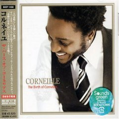 CORNEILLE「THE BIRTH OF CORNELIUS」