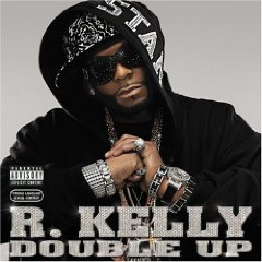 R. KELLY「DOUBLE UP」