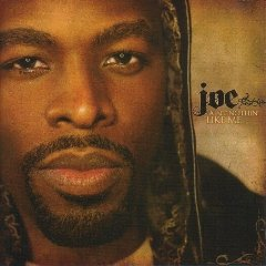 JOE「AINT NOTHIN LIKE ME」
