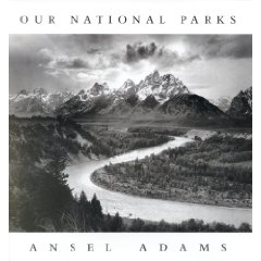 Ansel Adams Our National Parks
