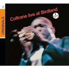 JOHN COLTRANE「COLTRANE LIVE AT BIRDLAND」
