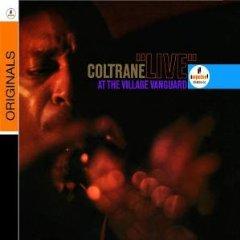 JOHN COLTRANE「LIVE AT THE VILLAGE VANGUARD」