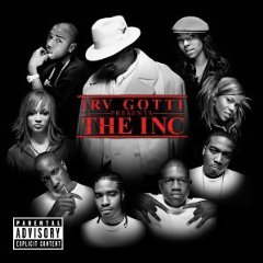 「IRV GOTTI PRESENTS THE INC」