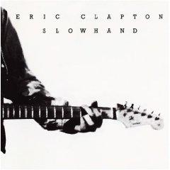 ERIC CLAPTON「SLOWHAND」