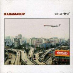 KARAMASOV「ON ARRIVAL」