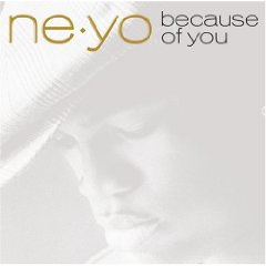 NE-YO「BECAUSE OF YOU」