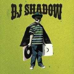 DJ SHADOW「THE OUTSIDER」