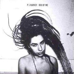 PJ HARVEY「RID OF ME」