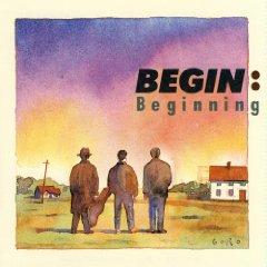 BEGIN「BEGINNING」
