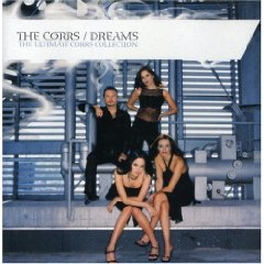 THE CORRS「DREAMS : THE ULTIMATE CORRS COLLECTION」