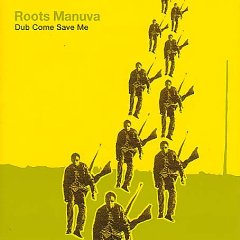 ROOTS MANUVA「DUB COME SAVE ME」
