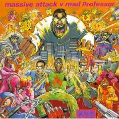 No Protection:Massive Attack Vs. Mad Professor