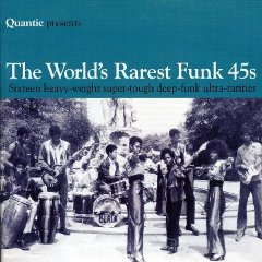 「QUANTIC PRESENTS THE WORLDS RAREST FUNK 45S」