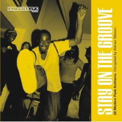 「STAY ON THE GROOVE - 20 MODERN FUNK ANTHEMS」