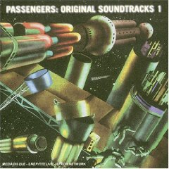 PASSENGERS「ORIGINAL SOUNDTRACKS 1」