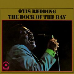 OTIS REDDING「THE DOCK OF THE BAY」