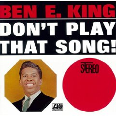 BEN E. KING「DONT PLAY THAT SONG」