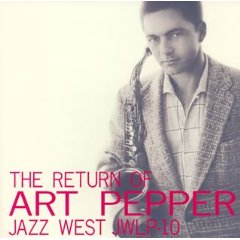 ART PEPPER「THE RETURN OF ART PEPPER」