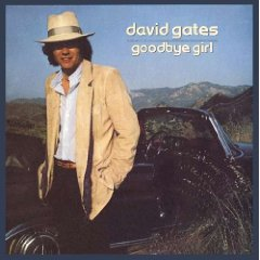 DAVID GATES「GOODBYE GIRL」