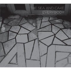 THE SEA AND CAKE「EVERYBODY」