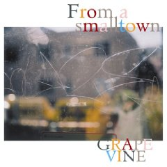 GRAPEVINE「FROM A SMALL TOWN」