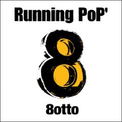 8OTTO「RUNNING POP'」