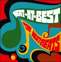 THE NEATBEATS「NEAT-AT-BEST」