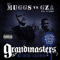 DJ MUGGS VS. GZA THE GENIUS「GRANDMASTERS REMIX ALBUM」