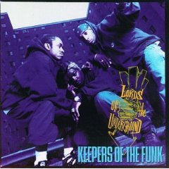 LORDS OF THE UNDERGROUND「KEEPERS OF THE FUNK」