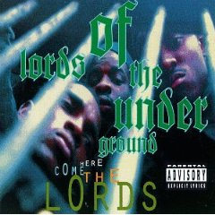 LORDS OF THE UNDERGROUND「HERE COMES THE LORDS」